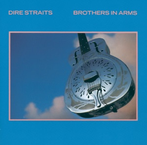 Brothers in Arms (Remastered)