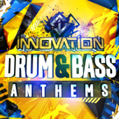 Innovation: Drum & Bass Anthems