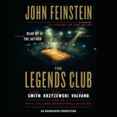 The Legends Club: Dean Smith, Mike Krzyzewski, Jim Valvano, and an Epic College Basketball Rivalry (Unabridged)