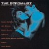 The Specialist Music from the Motion Picture