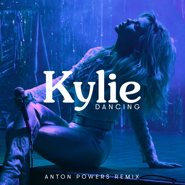Kylie - Dancing (Anton Powers Mix)