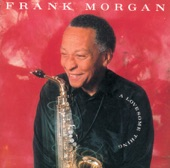Frank Morgan - Ten Cents a Dance (feat. Abbey Lincoln)