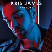 Anymore - Kris James