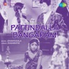 Pattindalla Bangaram Original Motion Picture Soundtrack Single