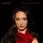 My Heart's Grave-Faouzia