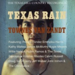 Townes Van Zandt - No Lonesome Tune (feat. Willie Nelson)