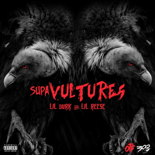 Lil Durk & Lil Reese - Supa Vultures - EP