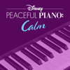 Disney Peaceful Piano - Disney Peaceful Piano: Calm  artwork