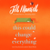 Jill Mansell - This Could Change Everything (Unabridged)