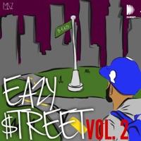 Eazy Street Vol. 2 (DJ Mix) - French Montana & Drake