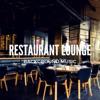 Restaurant Lounge Background Music, Vol. 2