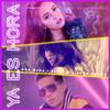 Ana Mena, Becky G & De La Ghetto - Ya Es Hora portada
