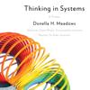 Donella H. Meadows - Thinking in Systems: A Primer (Unabridged) portada