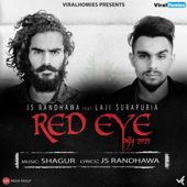 Red Eye (Akh Laal) [feat. Laji Surauria]