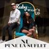 Ruby - Nu Pune La Suflet (feat. What's Up)