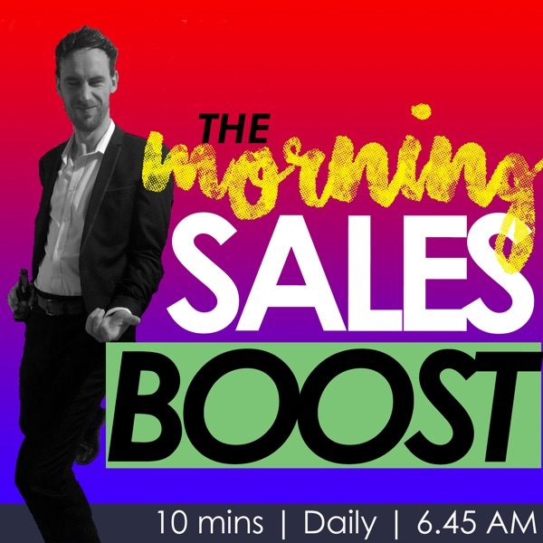The Morning Sales Boost Podcast