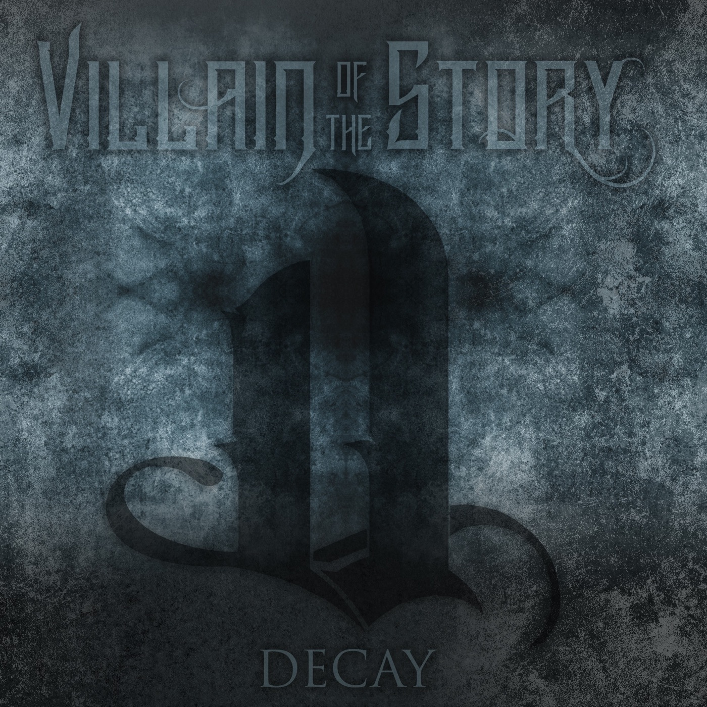 Villain of the Story - Decay [Single] (2018)