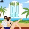 Full On feat Neeti Mohan Single
