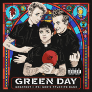 Greatest Hits: God's Favorite Band - Green Day - Green Day