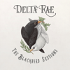 The Blackbird Sessions - EP - Delta Rae