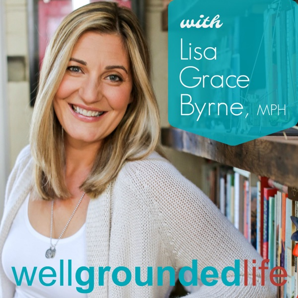 The WellGrounded Life Show