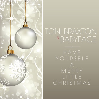Have Yourself a Merry Little Christmas - Single - Babyface