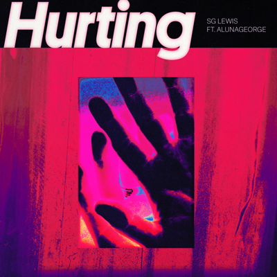 Hurting (feat. AlunaGeorge) - SG Lewis song