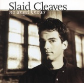 Slaid Cleaves - Dance Around the Fire