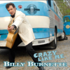 Crazy Like Me - Billy Burnette