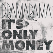 Dramarama - It's Only Money