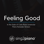 Feeling Good (In the Style of Carly Rose Sonenclar) [Piano Karaoke Version]
