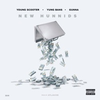 New Hunnids (feat. Yung Bans & Gunna) - Single Mp3 Download