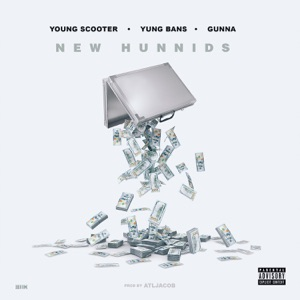 New Hunnids (feat. Yung Bans & Gunna) - Single Mp3 Download