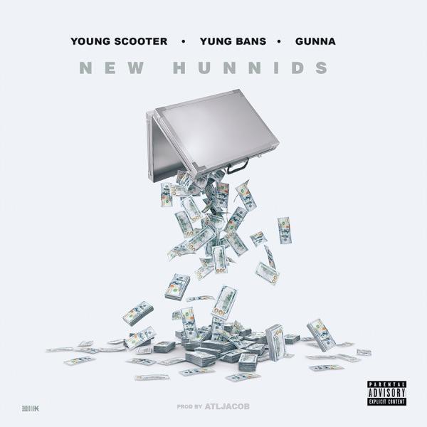 New Hunnids (feat. Yung Bans & Gunna) - Single