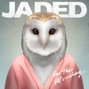 Jaded - In the Morning