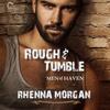 Rhenna Morgan - Rough & Tumble  artwork