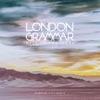 Hell To the Liars (Gorgon City Remix) - Single, London Grammar