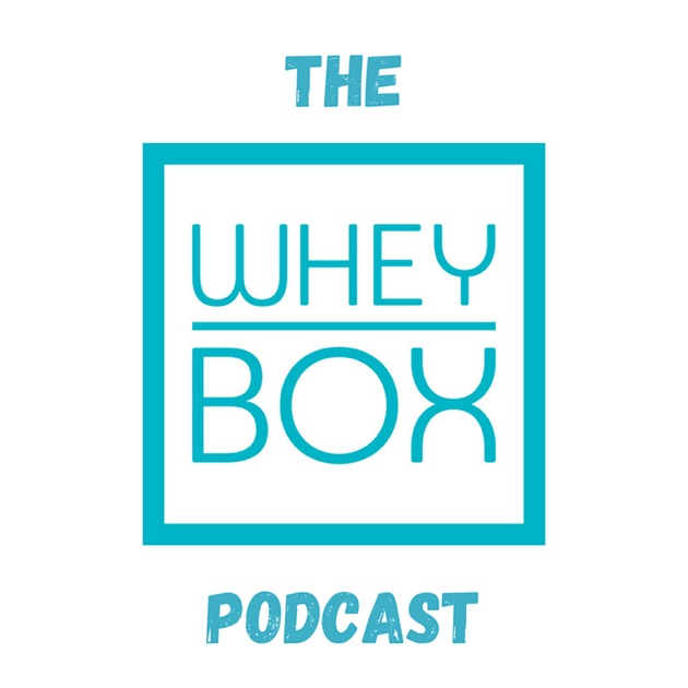 Image result for whey box podcast