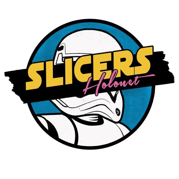 Slicers Holonet