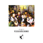 Welcome To the Pleasuredome - Frankie Goes to Hollywood - Frankie Goes to Hollywood