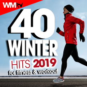 40 Winter Hits 2019 For Fitness & Workout (40 Unmixed Compilation for Fitness & Workout 128 - 135 Bpm / 32 Count) - Various Artists - Various Artists