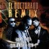 El Doctorado Remix feat Don Omar Ken Y Single