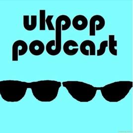 UKPOP Podcast: Episode 19 - Valentine's Day Smoochilicious