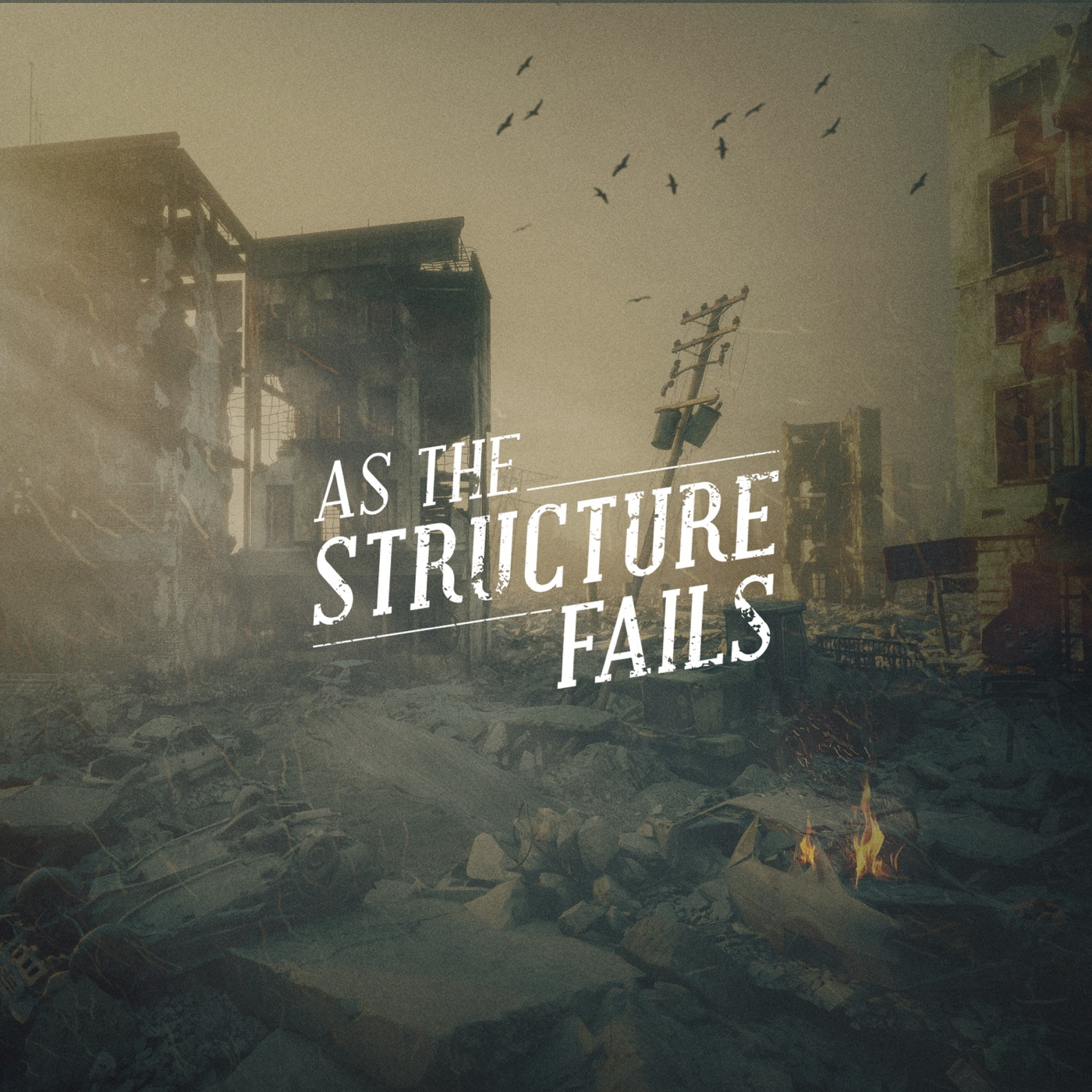 As The Structure Fails - As the Structure Fails (2018)