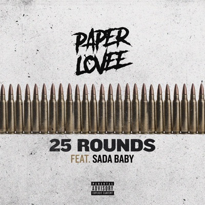 25 Rounds (feat. Sada Baby) - Single MP3 Download