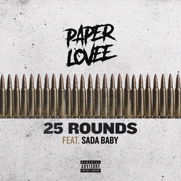 25 Rounds (feat. Sada Baby) - Single