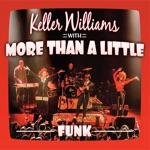 Keller Williams - West L.A. Fade Away