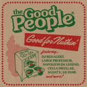 The Good People - Everybody in the Place