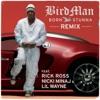 Born Stunna (Remix) [feat. Rick Ross, Nicki Minaj & Lil Wayne] - Single, Birdman