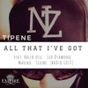 All That I've Got (feat. Kaleb Hill, Sid Diamond, Mareko & Scribe) [Radio Edit] - Single, Tipene